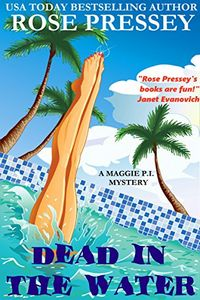 Dead in the Water by Rose Pressey