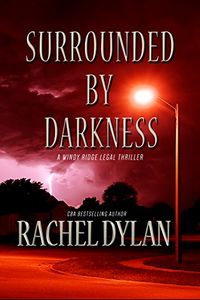 Surrounded by Darkness by Rachel Dylan