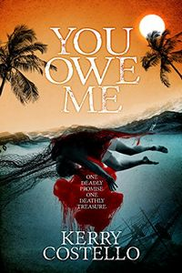 You Owe Me by Kerry Costello