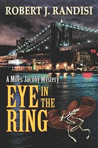 Eye in the Ring by Robert J. Randisi