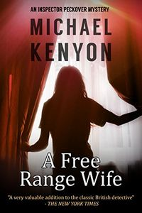 A Free Range Wife by Michael Kenyon