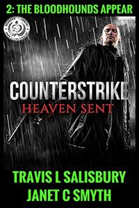Counterstrike: Heaven Sent by Travis L. Salisbury and Janet C. Smyth