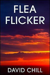Flea Flicker by David Chill
