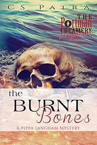 The Burnt Bones by C. S. Patra