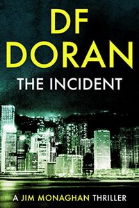 The Incident by D. F. Doran