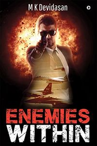 Enemies Within by M. K. Devidasan