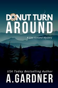 Donut Turn Around by A. Gardner