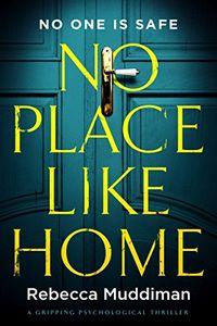 No Place Like Home by Rebecca Muddiman