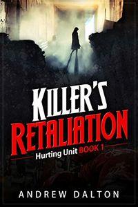 Killer's Retaliation by Andrew Dalton
