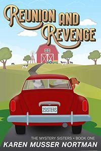 Reunion and Revenge by Karen Musser Nortman