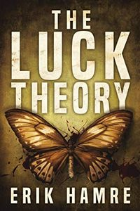 The Luck Theory by Erik Hamre