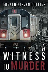 A Witness to Murder by Donald Collins