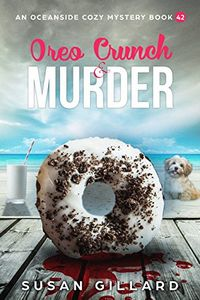 Oreo Crunch & Murder by Susan Gillard