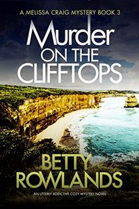 Murder on the Clifftops by Betty Rowlands