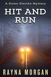 Hit and Run by Rayna Morgan