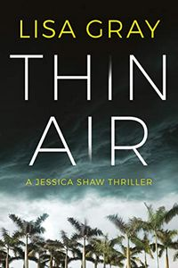 Thin Air by Lisa Gray