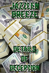 Details of Deception by Jazzlen Breeze