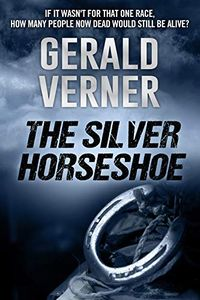 The Silver Horseshoe by Gerald Verner