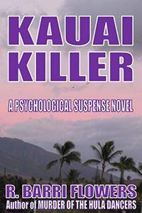 Kauai Killer by R. Barri Flowers