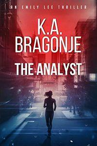 The Analyst by K. A. Bragonje