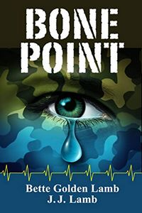 Bone Point by Bette Golden Lamb and J. J. Lamb