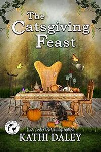 The Catsgiving Feast by Kathi Daley