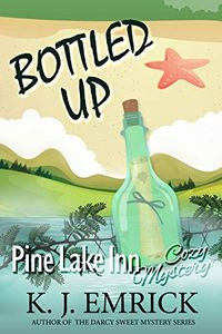 Bottled Up by K. J. Emrick
