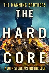 The Hard Core by Allen Manning