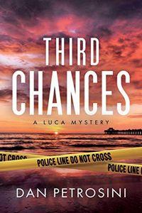 Third Chances by Dan Petrosini