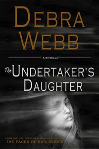 The Undertaker's Daughter by Debra Webb