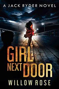 Girl Next Door by Willow Rose