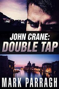 John Crane: Double Tap by Mark Parragh