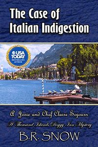 The Case of Italian Indigestion by B. R. Snow