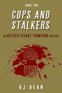 Cops and Stalkers by R. J. Beam