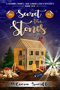 The Secret of the Stones by Olivia Swift