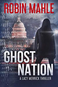 Ghost Nation by Robin Mahle