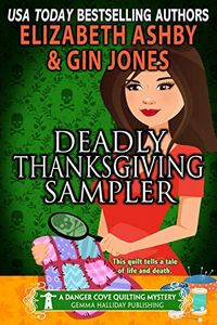 Deadly Thanksgiving Dinner by Elizabeth Ashby and Gin Jones