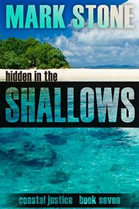 Hidden in the Shallows by Mark Stone