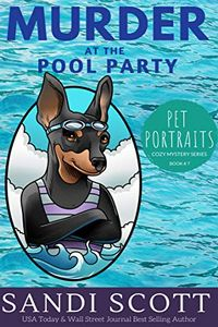 Murder at the Pool Party by Sandi Scott