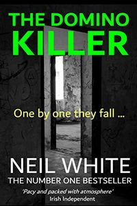 The Domino Killer by Neil White