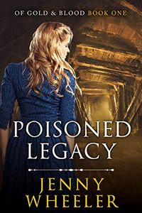 Poisoned Legacy by Jenny Wheeler