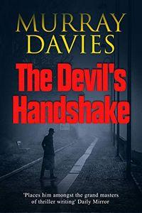 The Devil's Handshake by Murray Davies
