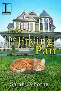 Into the Frying Pan by Sarah Osborne