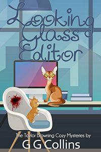 Looking Glass Editor by G. G. Collins