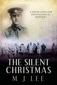 The Silent Christmas by M. J. Lee