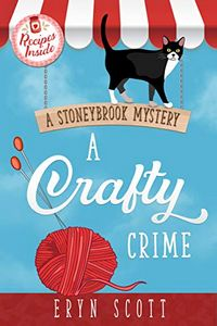 A Crafty Crime by Eryn Scott
