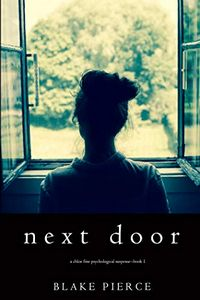 Next Door by Blake Pierce