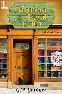 Murder at Royale Court by G. P. Gardner