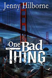 One Bad Thing by Jenny Hillborne