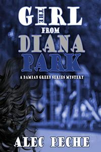 The Girl from Diana Park by Alec Peche